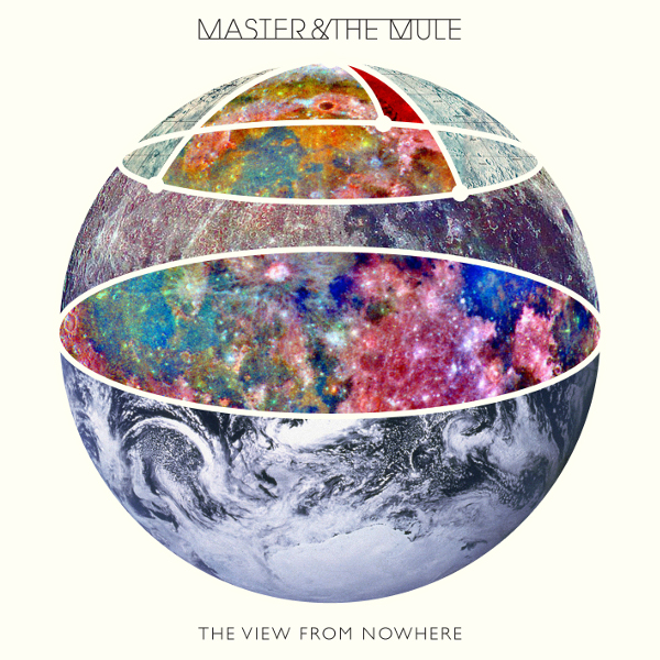 Master & the Mule — The View from Nowhere