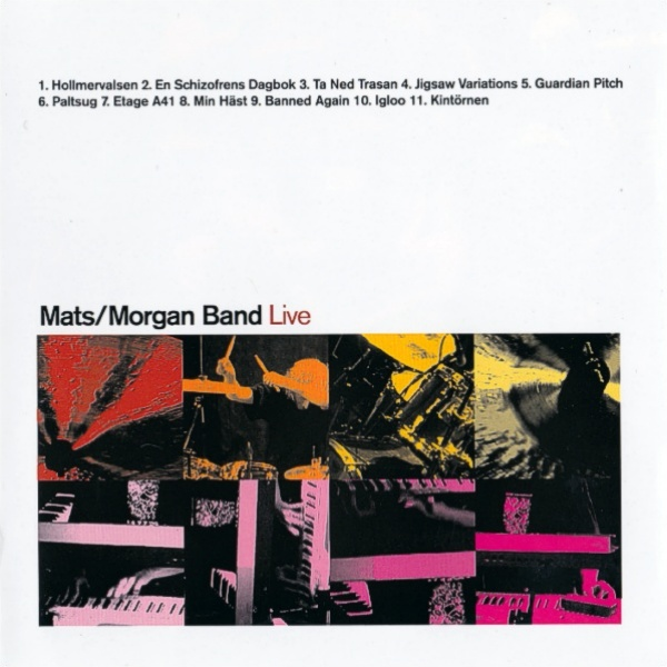 Mats / Morgan Band — Live