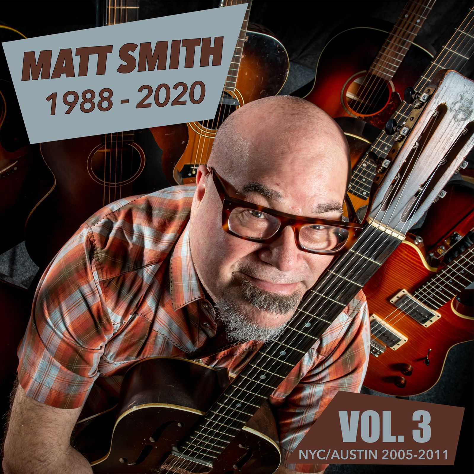 Matt Smith 1988-2020 Vol.3 -  NYC/Austin 2005-2011 Cover art