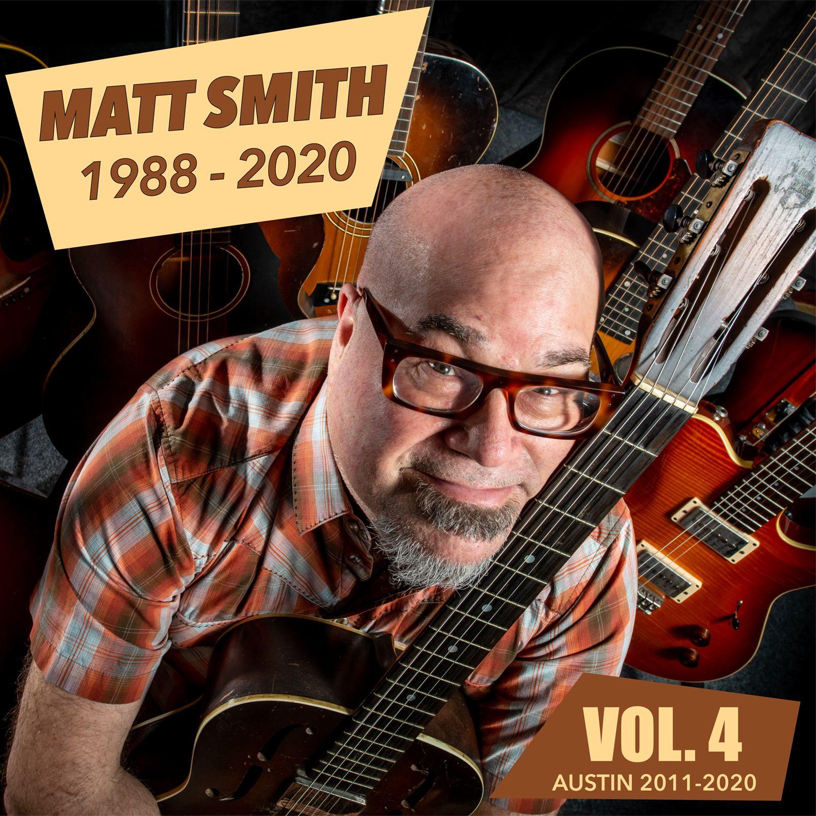 Matt Smith 1988-2020 Vol.4 -  Austin 2011-2020 Cover art