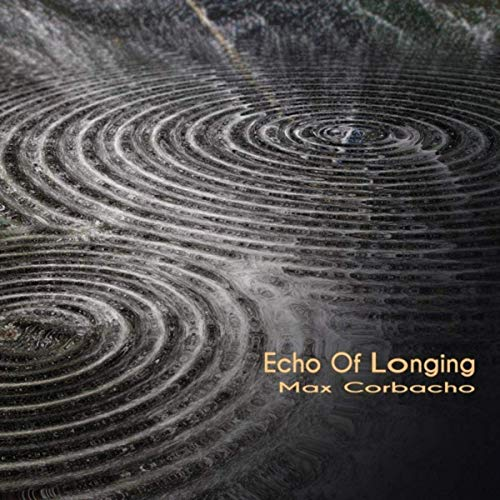 Max Corbacho — Echo of Longing