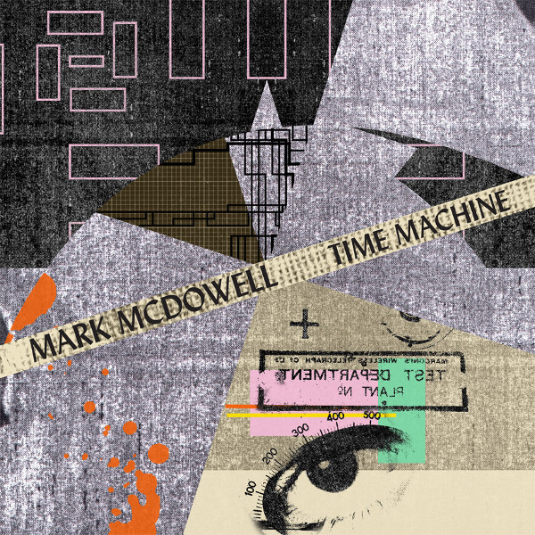 Mark McDowell — Time Machine