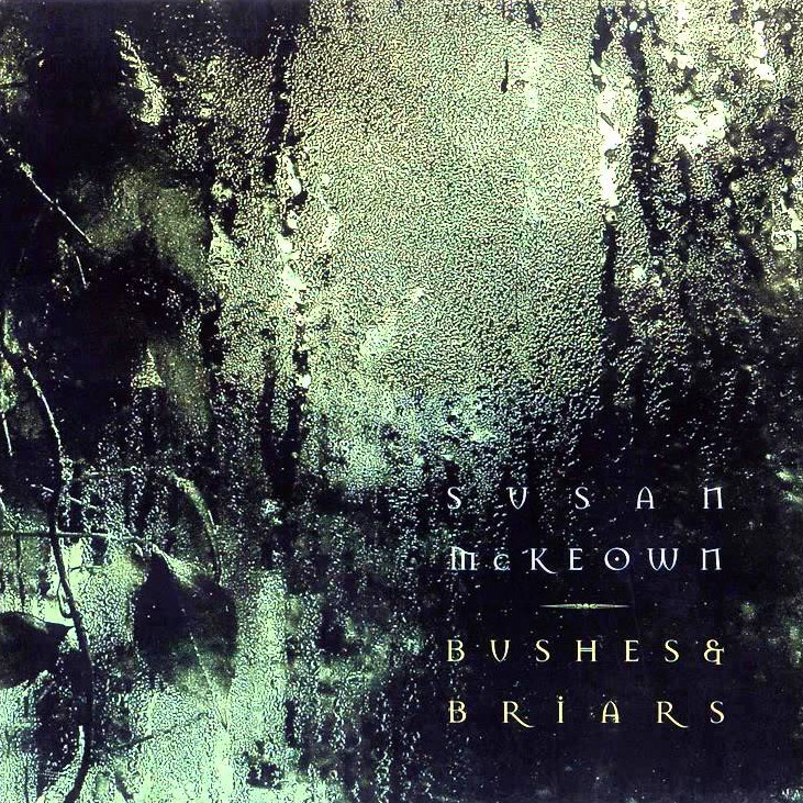 Susan McKeown — Bushes and Briars