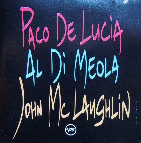 John McLaughlin / Al Di Meola / Paco de Lucía — The Guitar Trio