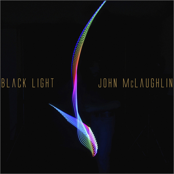 John McLaughlin and the 4th Dimension — Black Light