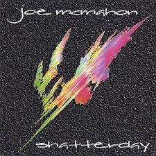 Joe McMahon — Shatterday