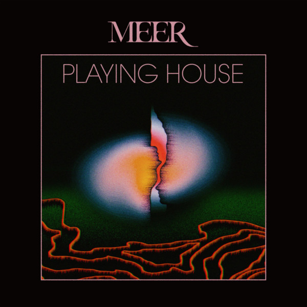 Meer — Playing House