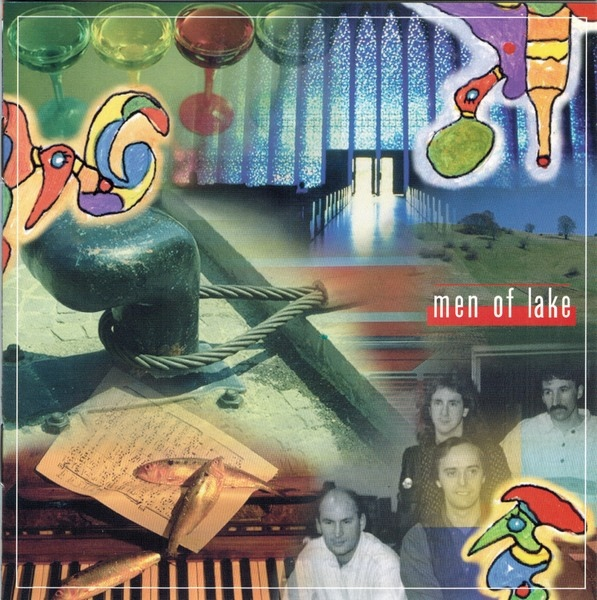 Men of Lake — Music from the Mountains, Lake and Wine
