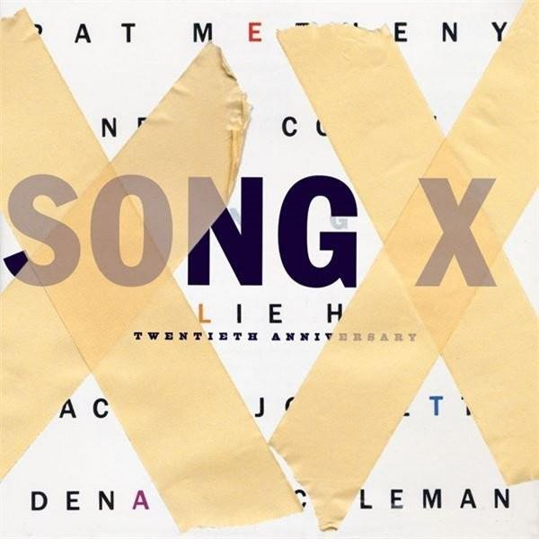 Pat Metheny / Ornette Coleman — Song X: Twentieth Anniversary