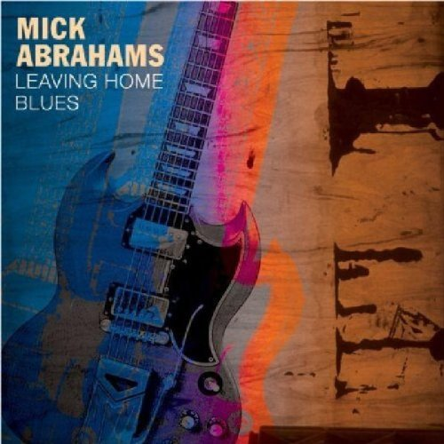 Mick Abrahams — Leaving Home Blues