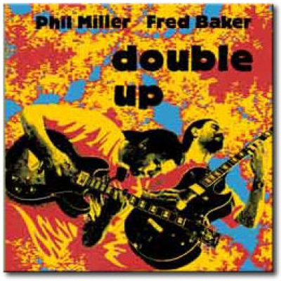 Phil Miller & Fred Baker - Double Up cover