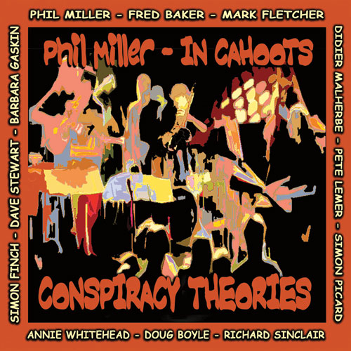 Phil Miller - In Cahoots — Conspiracy Theories