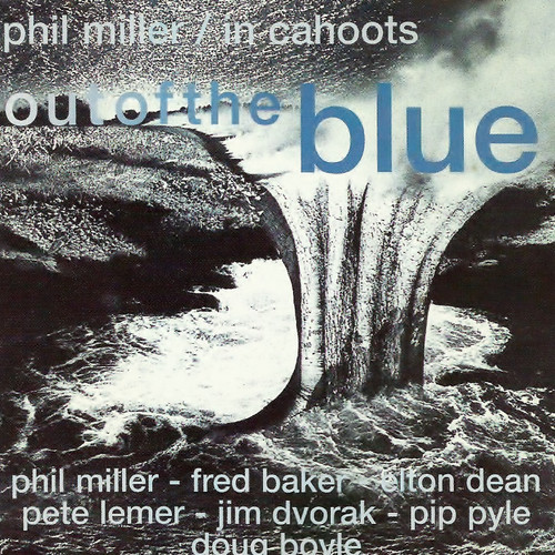 Phil Miller / In Cahoots - Out of the Blue cover