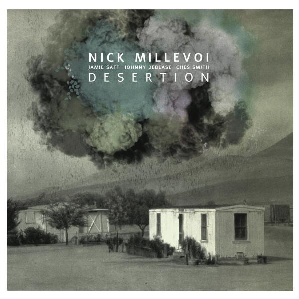 Nick Millevoi — Desertion