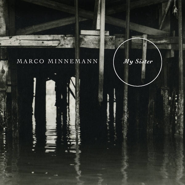 Marco Minnemann — My Sister