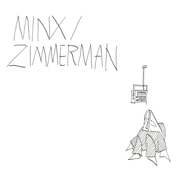 Minx / Zimmerman Cover art