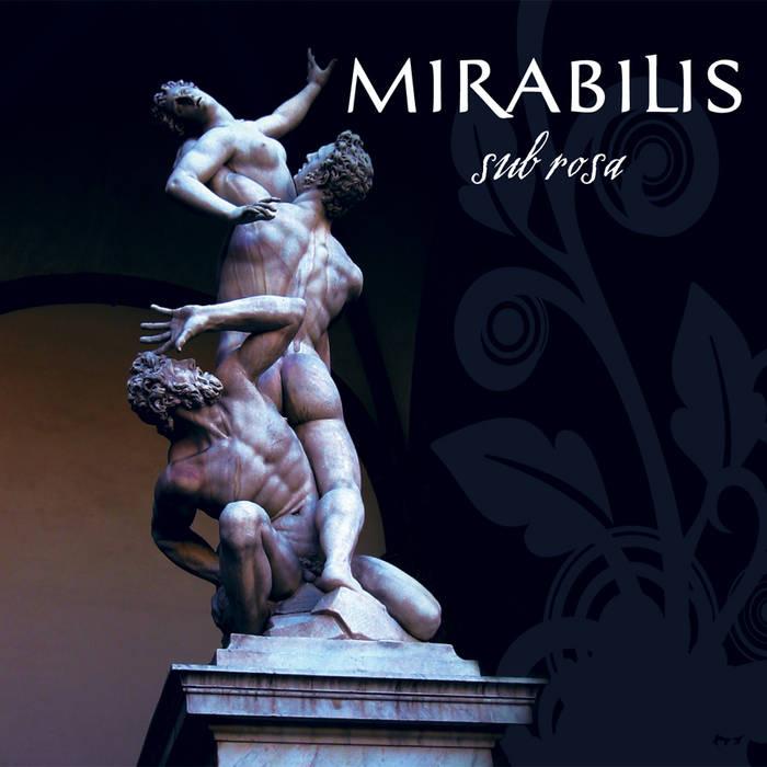 Mirabilis — Sub Rosa