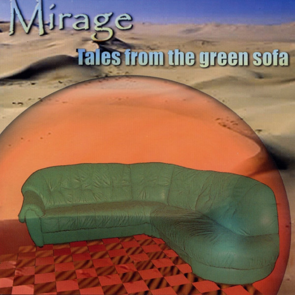 Mirage — Tales from the Green Sofa
