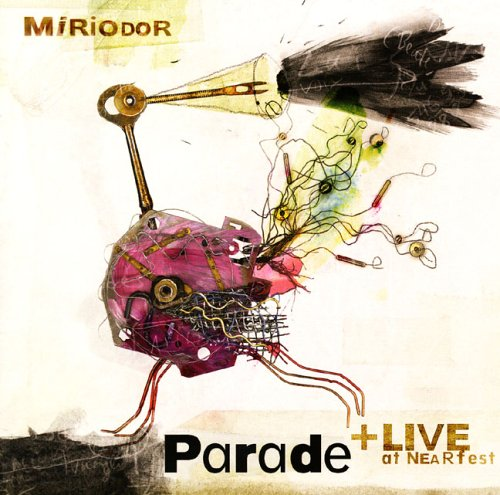 Miriodor - Parade + Live at NEARfest cover