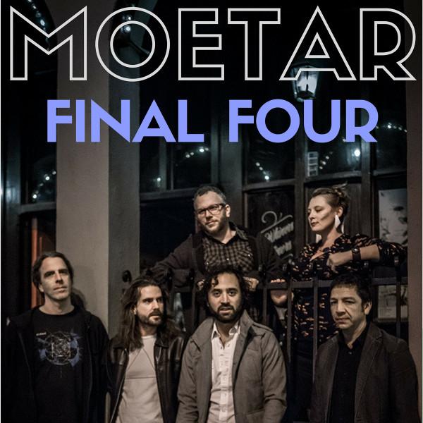 MoeTar — Final Four