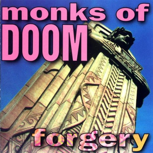 Monks of Doom — Forgery