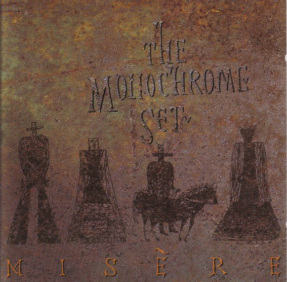 The Monochrome Set — Misère