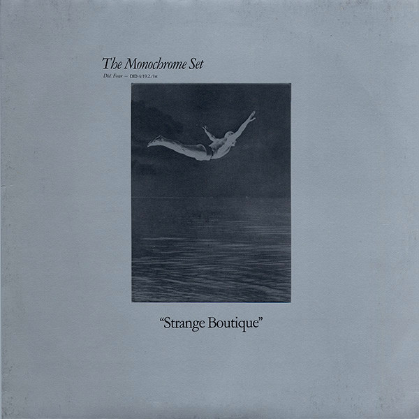 The Monochrome Set — Strange Boutique