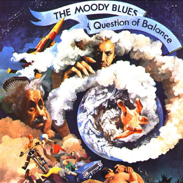 The Moody Blues — A Question of Balance