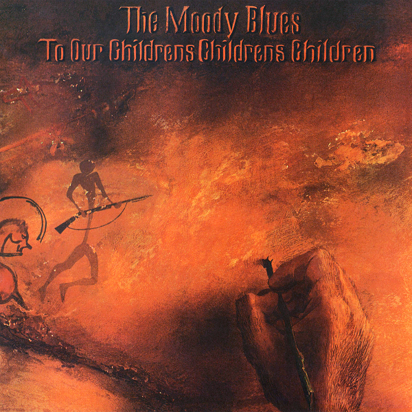 Moody Blues — To Our Children's Children's Children