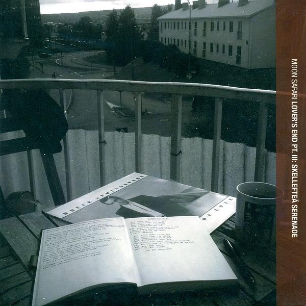 Moon Safari — Lover's End Pt. III: Skelleftea Serenade