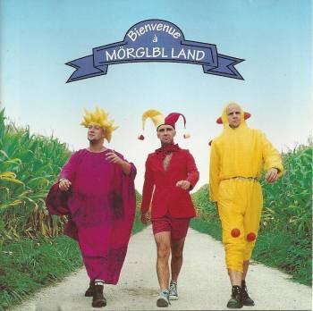 Mörglbl — Bienvenue à Mörglbl Land
