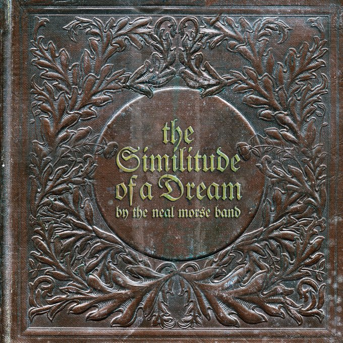 The Neal Morse Band — The Similitude of a Dream