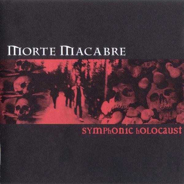 Morte Macabre — Symphonic Holocaust