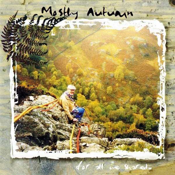Mostly Autumn — For All We Shared