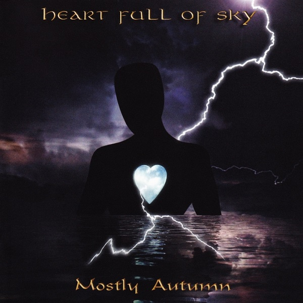 Mostly Autumn — Heart Full of Sky
