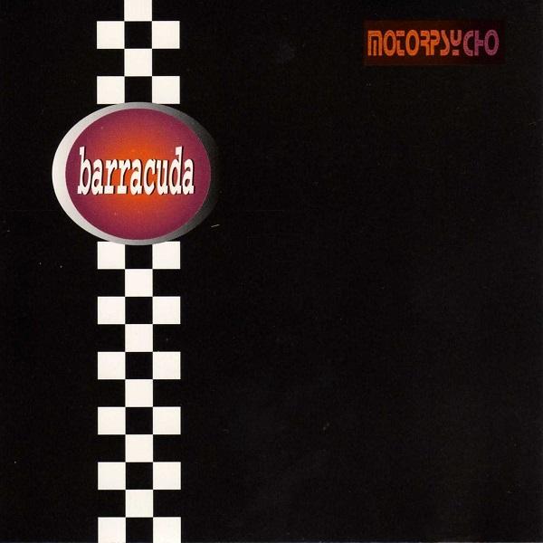 Motorpsycho — Barracuda