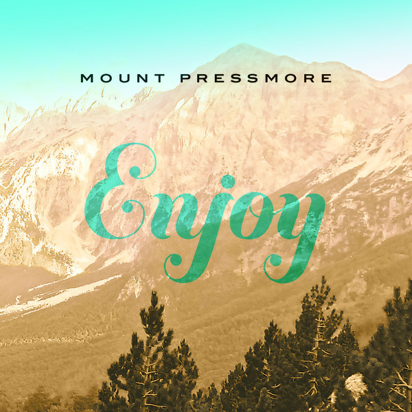Mount Pressmore - Enjoy cover