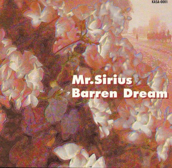 Mr Sirius — Barren Dream