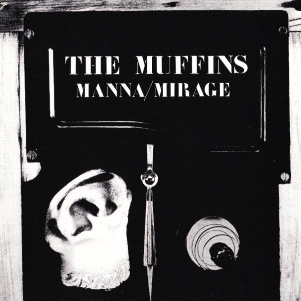 The Muffins — Manna / Mirage