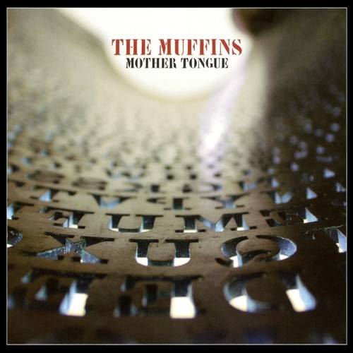 The Muffins — Mother Tongue