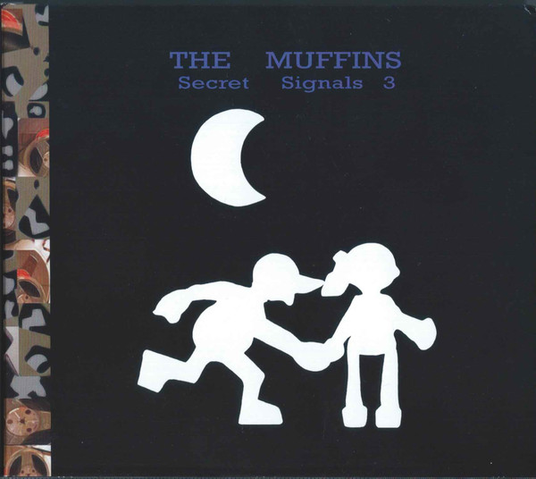 The Muffins — Secret Signals 3