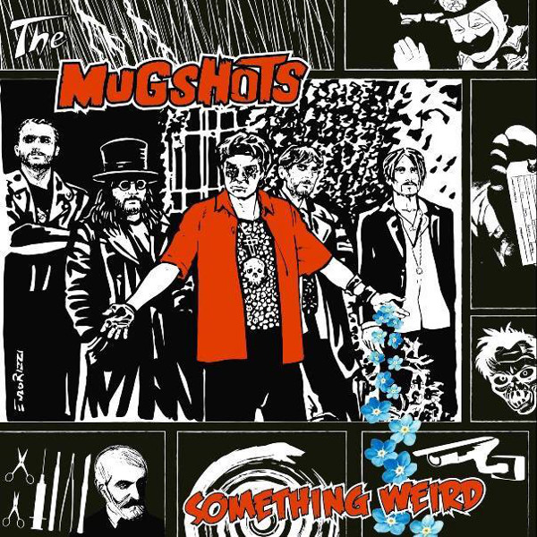 The Mugshots — Something Weird
