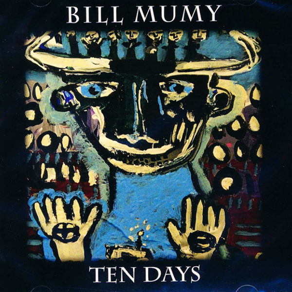 Bill Mumy — Ten Days