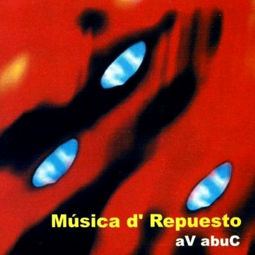 Musica d'Repuesto — aV abuC