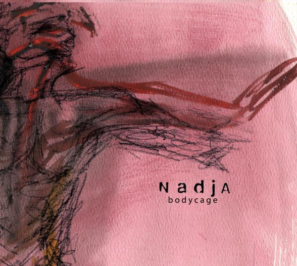 Nadja — Bodycage