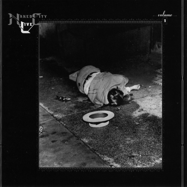Naked City — Live Volume 1: Knitting Factory 1989
