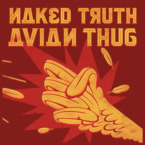 Naked Truth — Avian Thug