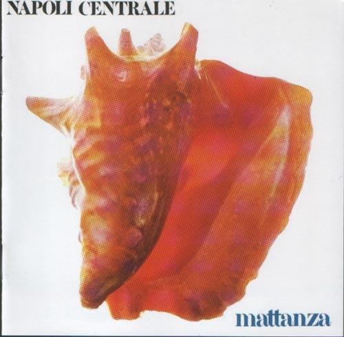 Napoli Centrale — Mattanza