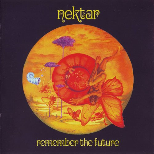 Nektar — Remember the Future