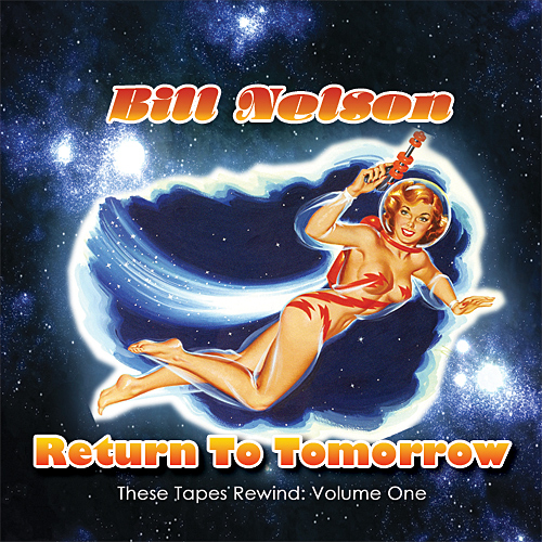 Bill Nelson — Return to Tomorrow